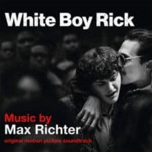 Max Richter<br>White Boy Rick (Original Motion Picture Soundtrack)<br>2LP